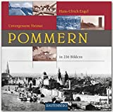 Unvergessene Heimat POMMERN - Ein Bildband mit 216 Bildern auf 260 Seiten - RAUTENBERG Verlag
